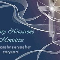 Greater Glory Nazarene Ministry - This is HOME for Everyone from Everywhere