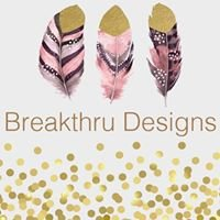 Breakthru Designs