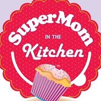SuperMom in the kitchen