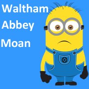 Waltham Abbey Moan Page