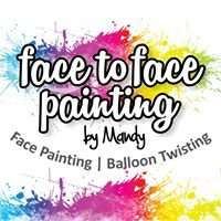 Face to Face Painting by Mandy