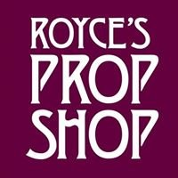 Royce's Prop Shop