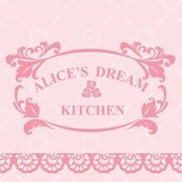 愛麗斯。夢。廚房 Alice's Dream Kitchen