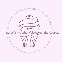 There Should Always Be Cake