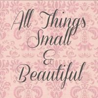 All Things Small & Beautiful x