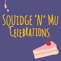 Squidge n Mu Celebrations