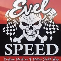 Evel Speed Motor Sick'l Shop