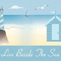 Live Beside The Sea