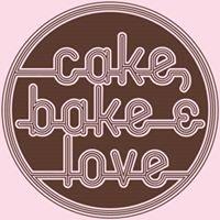 Cake, Bake and Love