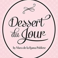 Dessert du Jour by Mara de la Rama-Poblete