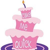 Cake Me Quick