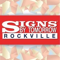 Signs By Tomorrow - Rockville