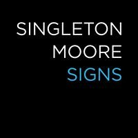 Singleton Moore Signs