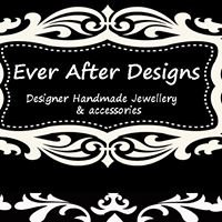 Ever After Designs {Designer Handmade Jewellery, Accessories and More}