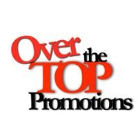 Over The Top Promotions & Marketing