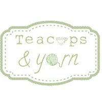 Teacups and Yarn