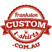 Frankston Custom T-Shirts