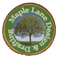 Maple Lane Design and Drafting, LLC