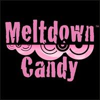 Meltdown Candy