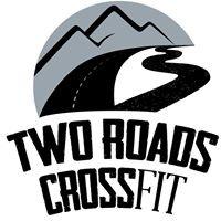 Two Roads CrossFit