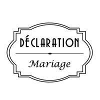 Déclaration Mariage