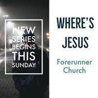 Forerunner Church