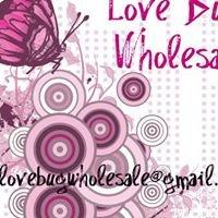 Love Bug Wholesale