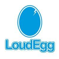LoudEgg