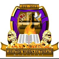 Greater Works Outreach Ministry