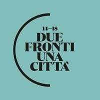 Trieste Due fronti, una città