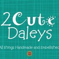 2 Cute Daleys