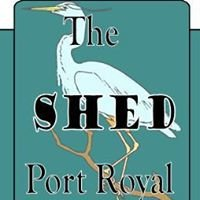 The Shed ~ Port Royal