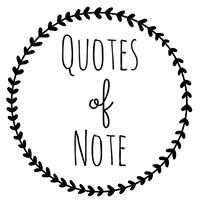 Quotes of Note