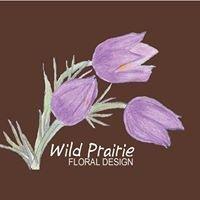 Wild Prairie Floral Design