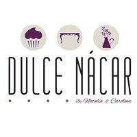DULCE NÁCAR - by Natalia & Carolina
