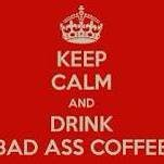 Bad Ass Coffee Co, Dillon Montana