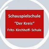 "Schauspielschule ""Der Kreis"" Fritz-Kirchhoff-Schule"