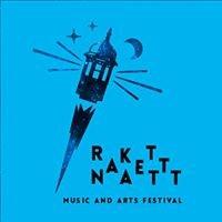 RakettNatt,  Music and Arts Festival