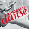 Maison de la Danse de Lyon
