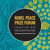 Nobel Peace Prize Forum - Minneapolis