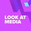 Look At Media