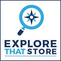 Explore That Store