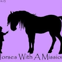 Horses With A Mission, Inc.