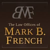 The Law Office of Mark B. French