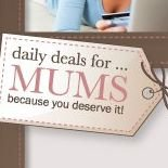 Daily Deals for Mums