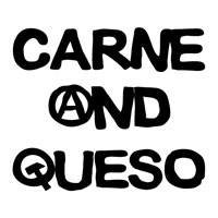 Carne and Queso