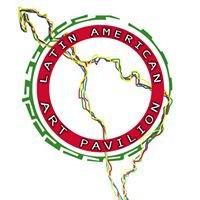 Latin American Art Pavilion