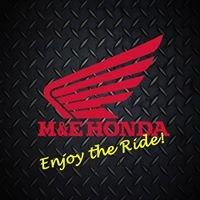 M & E Honda