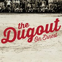 The Dugout On Ernest