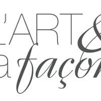 L'Art et la Façon